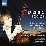 Julian Lloyd Webber Delius & Ireland: Evening Songs
