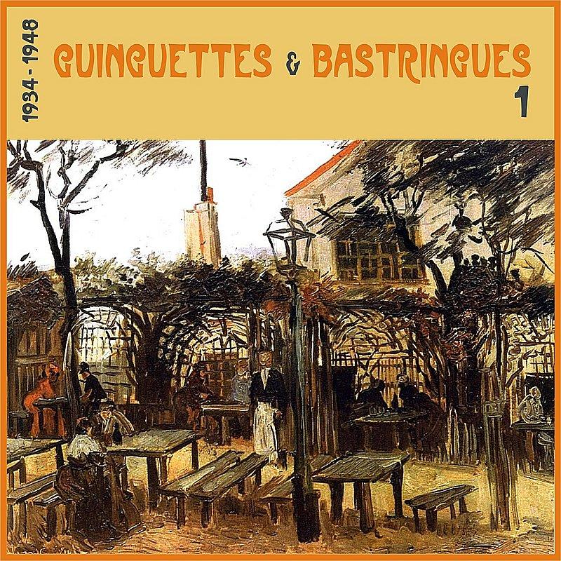 Cover Art: Guinguettes Et Bastringues, (1934 - 1948), Vol. 1