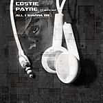 Costie Payne All I Wanna Do