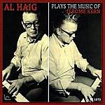 Al Haig Al Haig Plays The Music Of Jerome Kern