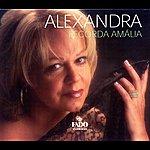 Alexandra Portugal Alexandra: Recorda Amalia (Remembering Amalia)