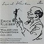 Erich Kleiber Waltzes And Overtures