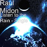 Raul Midón Listen To The Rain - Single