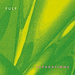 Pulp Separations (2012) [Remastered]