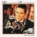Alejandro Fernandez MI Verdad