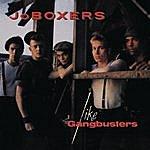 JoBoxers Like Gangbusters