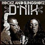 D Rockz And Slingshotz