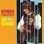 Reynold D. Philipsek Last Summer