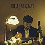 Shelby Merchant Love Notes