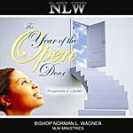 Bishop Norman L. Wagner 2010 The Year Of The Open Door