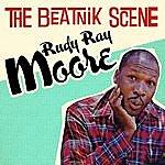 Rudy Ray Moore The Beatnik Scene