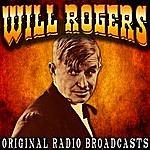 Will Rogers Original Radio Broadcasts