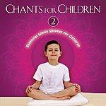 S.P. Balasubrahmanyam Chants For Children Vol. 2