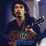 Santana The Anthology '68-'69 - The Early San Francisco Years
