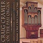 Craig Cramer Craig Cramer On The Pasi Organ