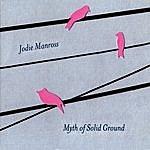 Jodie Manross Myth Of Solid Ground