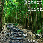 Robert Smith Find A Way - Single