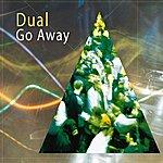 Dual Go Away - Ep