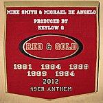Mike Smith 49er Anthem (Feat. Michael De Angelo) - Single