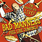 Bad Manners Feel Like Jumping (Live)