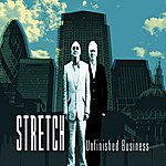 Stretch Unfinished Business
