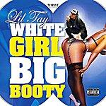 Lil Tay White Girl Big Booty - Single