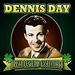 Dennis Day Irish Legend Essentials