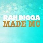 Rah Digga Made MC