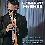 Howard McGhee Dusty Blue + The Connection. The June 13, 1960 Sessions