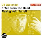 Ulf Wakenius Notes From The Heart (Kultur Spiegel Edition)