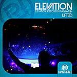 Ryan Farish Lifted (Elevation Sessions) - Single