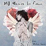Meleni Smith My Heart In Focus