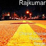 Rajkumar Chena Chena Raasta - Single