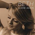 Beth Alone Again (How Do I Get You Alone) [Tribute To Alyssa Reid]
