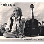 The Todd Coyle Trio Chop Wood Carry Water