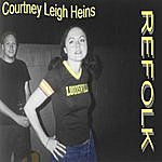 Courtney Leigh Heins Refolk