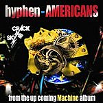 Crack The Sky Hyphen-Americans
