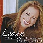 Leann Albrecht Pour Your Spirit Out