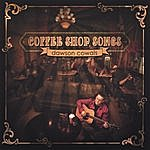 Dawson Cowals Coffee Shop Songs