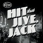 After Midnight Hit That Jive, Jack