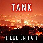 Tank Liege En Fait