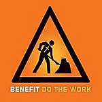 Benefit Do The Work