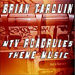 Brian Tarquin Theme Music From Mtv Roadrules