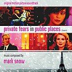 Mark Snow Private Fears In Public Places - Original Motion Picture Soundtrack