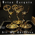 """Brian Tarquin Music From """"All My Children"""" Tv Soap"""