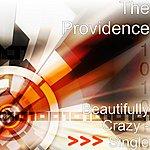 Providence Beautifully Crazy - Single