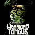 Masia One Warriors Tongue - Single
