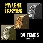 Mylène Farmer Du Temps (Remixes)