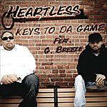 The Heartless Keys To Da Game Feat. G. Breeze
