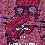 Laz A Tasty Way Out